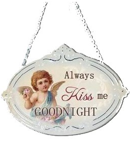 Always Kiss me Goodnight skylt plåtskylt shabby chic lantlig stil