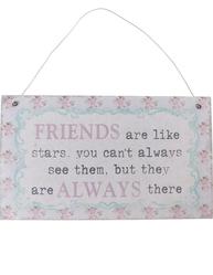 Skylt Friends are like stars shabby chic lantlig stil