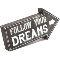 Skylt FOLLOW YOUR DREAMS retro pil shabby chic lantlig stil