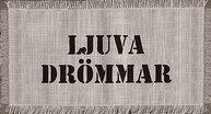 """Tyglapp för dekoration med text """"LJUVA DRÖMMAR""""  shabby chic lantlig stil"""
