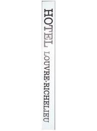 Fransk vägskylt - HOTEL LOUVRE - RICHELIEU
