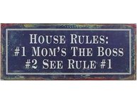 Skylt House rules mom´s the boss
